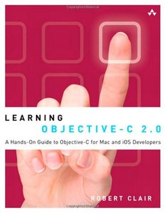 Learning Objective-C 2.0: A Hands-On Guide to Objective-C for Mac and iOS Developers (Paperback)-cover