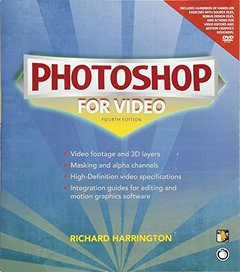 Photoshop for Video, 4/e (Paperback)