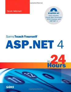 Sams Teach Yourself ASP.NET 4 in 24 Hours: Complete Starter Kit (Paperback)