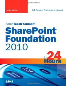 Sams Teach Yourself SharePoint Foundation 2010 in 24 Hours, 2/e (Paperback)-cover