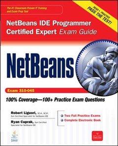 NetBeans IDE Programmer Certified Expert Exam Guide (Exam 310-045) (Paperback)-cover