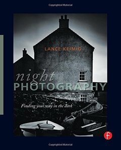Night Photography: Finding your way in the dark (Paperback)-cover