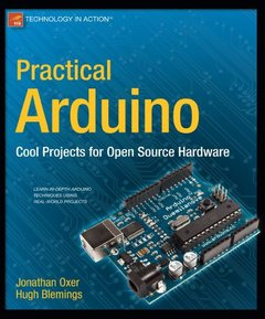 Practical Arduino: Cool Projects for Open Source Hardware (Paperback)-cover