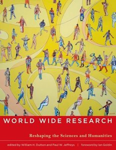 World Wide Research: Reshaping the Sciences and Humanities (Hardcover)-cover