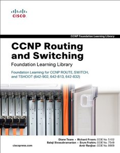CCNP Routing and Switching Foundation Learning Library: Foundation Learning for CCNP ROUTE, SWITCH, and TSHOOT (642-902, 642-813, 642-832) (Hardcover)-cover