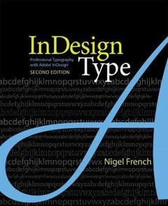 InDesign Type: Professional Typography with Adobe InDesign, 2/e (Paperback)-cover