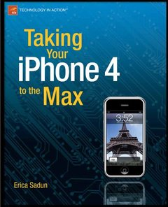 Taking Your iPhone 4 to the Max, 2/e (Paperback)-cover