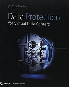 Data Protection for Virtual Data Centers (Paperback)