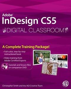InDesign CS5 Digital Classroom (Paperback)-cover