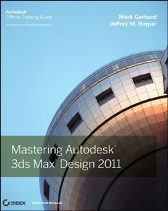 Mastering Autodesk 3ds Max Design 2011 (Paperback)-cover