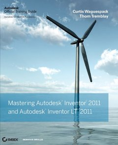 Mastering Autodesk Inventor and Autodesk Inventor LT 2011 (Paperback)-cover