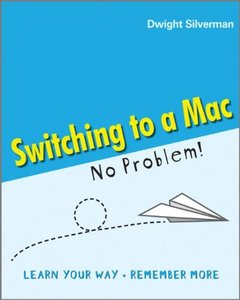 Switching to a Mac - No Problem! (Paperback)
