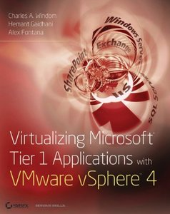 Virtualizing Microsoft Tier 1 Applications with VMware vSphere 4 (Paperback)-cover