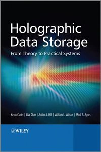 Holographic Data Storage: From Theory to Practical Systems (Hardcover)