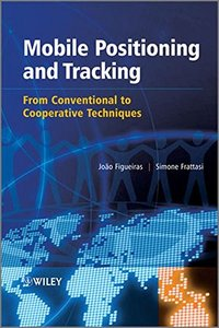 Mobile Positioning and Tracking: From Conventional to Cooperative Techniques (Hardcover)-cover