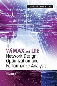 LTE , WiMAX and WLAN Network Design , Optimization and Performance Analysis (Hardcover)-cover