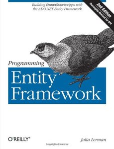 Programming Entity Framework : Building Data Centric Apps with the ADO.NET Entity Framework, 2/e (Paperback)-cover