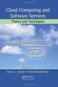 Cloud Computing and Software Services: Theory and Techniques (Hardcover)