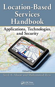 Location-Based Services Handbook: Applications, Technologies, and Security (Hardcover)-cover
