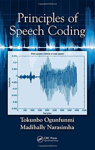 Principles of Speech Coding (Hardcover)