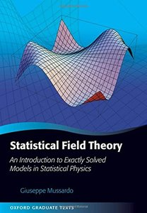 Statistical Field Theory: An Introduction to Exactly Solved Models in Statistical Physics (Hardcover)-cover