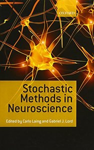 Stochastic Methods in Neuroscience (Hardcover)-cover