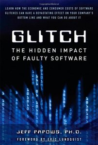 Glitch: The Hidden Impact of Faulty Software (Hardcover)-cover