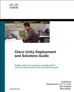 Cisco Unity Deployment and Solutions Guide (Networking Technology)-cover