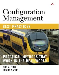 Configuration Management Best Practices: Practical Methods that Work in the Real World (Paperback)-cover