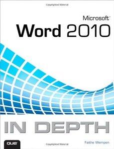 Microsoft Word 2010 In Depth (Paperback)