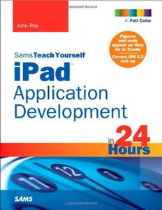 Sams Teach Yourself iPad Application Development in 24 Hours (Paperback)-cover