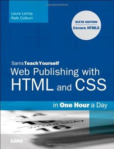 Sams Teach Yourself Web Publishing with HTML and CSS in One Hour a Day: Includes New HTML5 Coverage, 6/e (Paperback)-cover