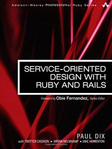 Service-Oriented Design with Ruby and Rails (Paperback)-cover