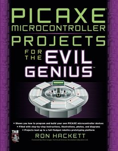 PICAXE Microcontroller Projects for the Evil Genius (Paperback)-cover