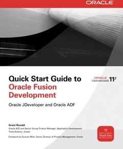 Quick Start Guide to Oracle Fusion Development: Oracle JDeveloper and Oracle ADF (Paperback)-cover