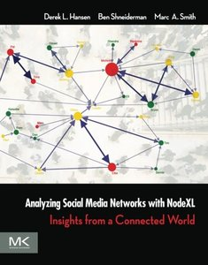 Analyzing Social Media Networks with NodeXL: Insights from a Connected World (Paperback)-cover
