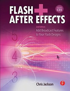 Flash + After Effects, 2/e : Add Broadcast Features to Your Flash Designs (Paperback)-cover