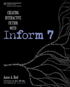 Creating Interactive Fiction with Inform 7 (Paperback)-cover