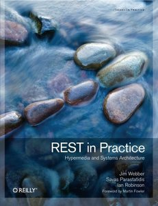 REST in Practice: Hypermedia and Systems Architecture (Paperback)-cover