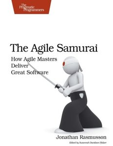 The Agile Samurai: How Agile Masters Deliver Great Software (Paperback)-cover