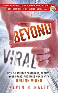 Beyond Viral: How to Attract Customers, Promote Your Brand, and Make Money with Online Video (Hardcover)-cover