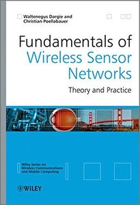 Fundamentals of Wireless Sensor Networks: Theory and Practice (Hardcover)-cover