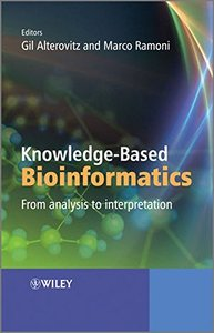 Knowledge-Based Bioinformatics: From analysis to interpretation (Hardcover)-cover