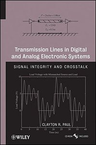 Transmission Lines in Digital and Analog Electronic Systems: Signal Integrity and Crosstalk (Hardcover)-cover