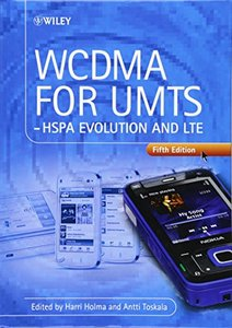 WCDMA for UMTS: HSPA Evolution and LTE, 5/e (Hardcover)-cover