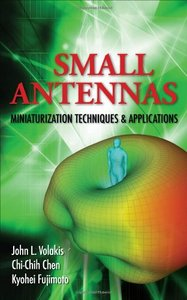 Small Antennas:Miniaturization Techniques & Applications (Hardcover)