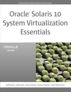 Oracle Solaris 10 System Virtualization Essentials (Paperback)-cover