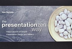 The Presentation Zen Way: Video Lessons on Simple Presentation Design and Delivery (Paperback)-cover