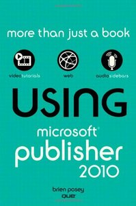 Using Microsoft Publisher 2010 (Paperback)-cover