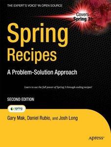 Spring Recipes: A Problem-Solution Approach, 2/e (Paperback)